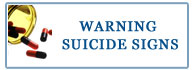 WARNING SUICIDE SIGNS